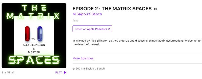 Der Matrix Resurrections Podcast mit M Sayibu