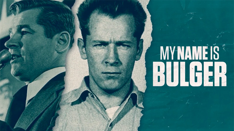 My Name is Bulger Poster