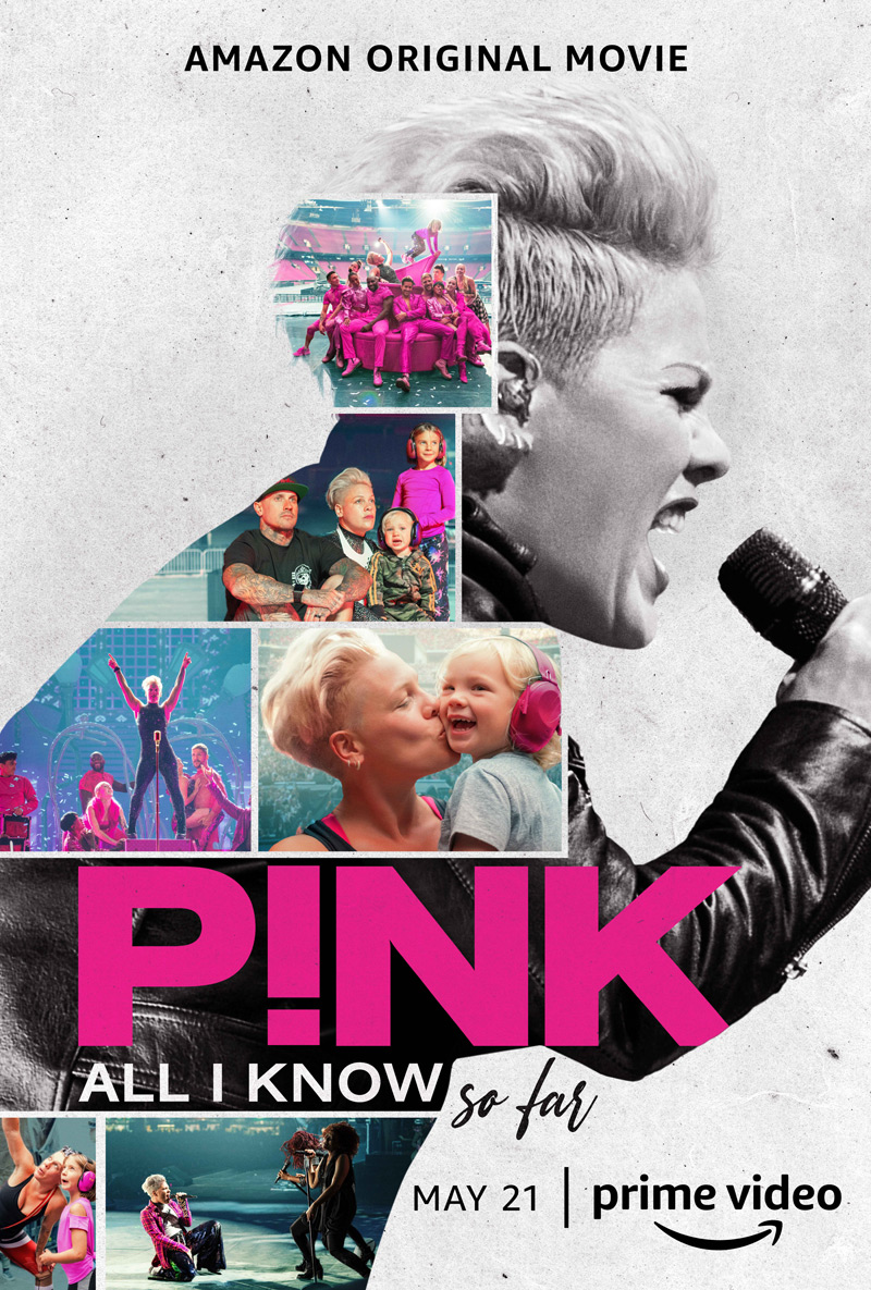 P!nk: All I Know So Far Poster