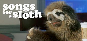 Songs for a Sloth Trailer