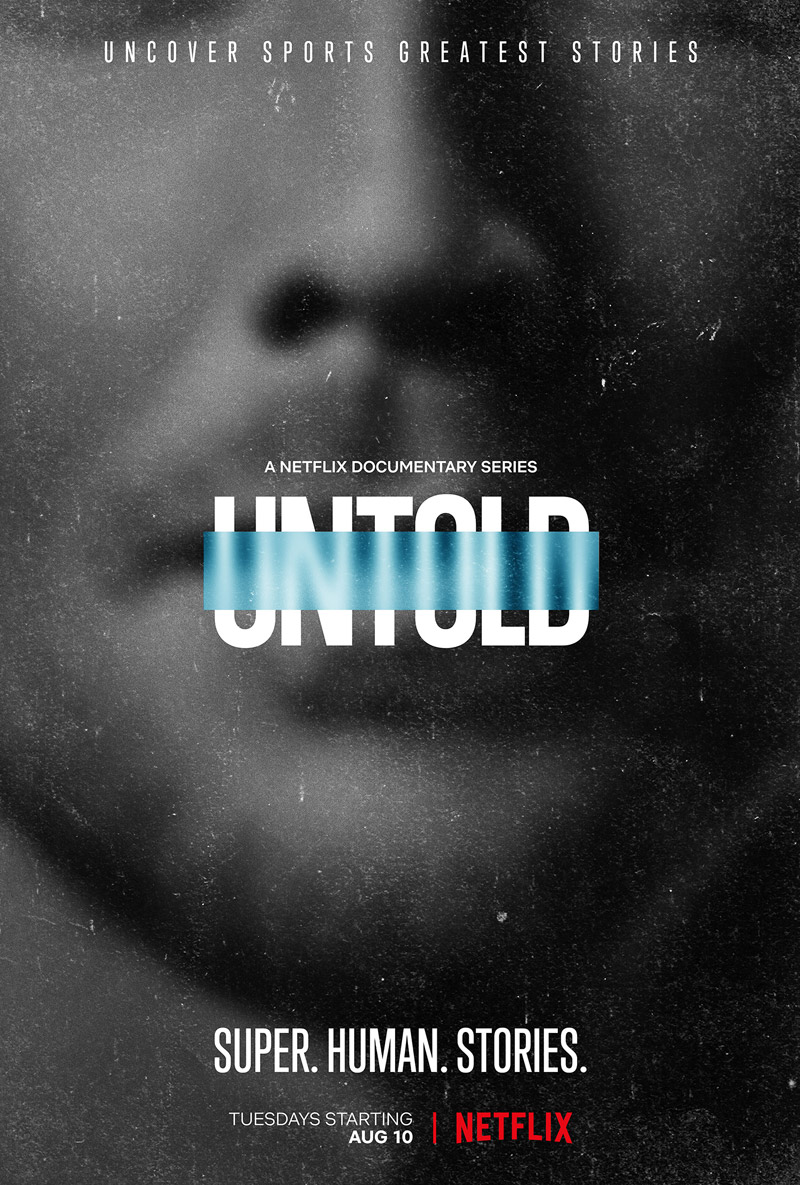 Untold Netflix Series