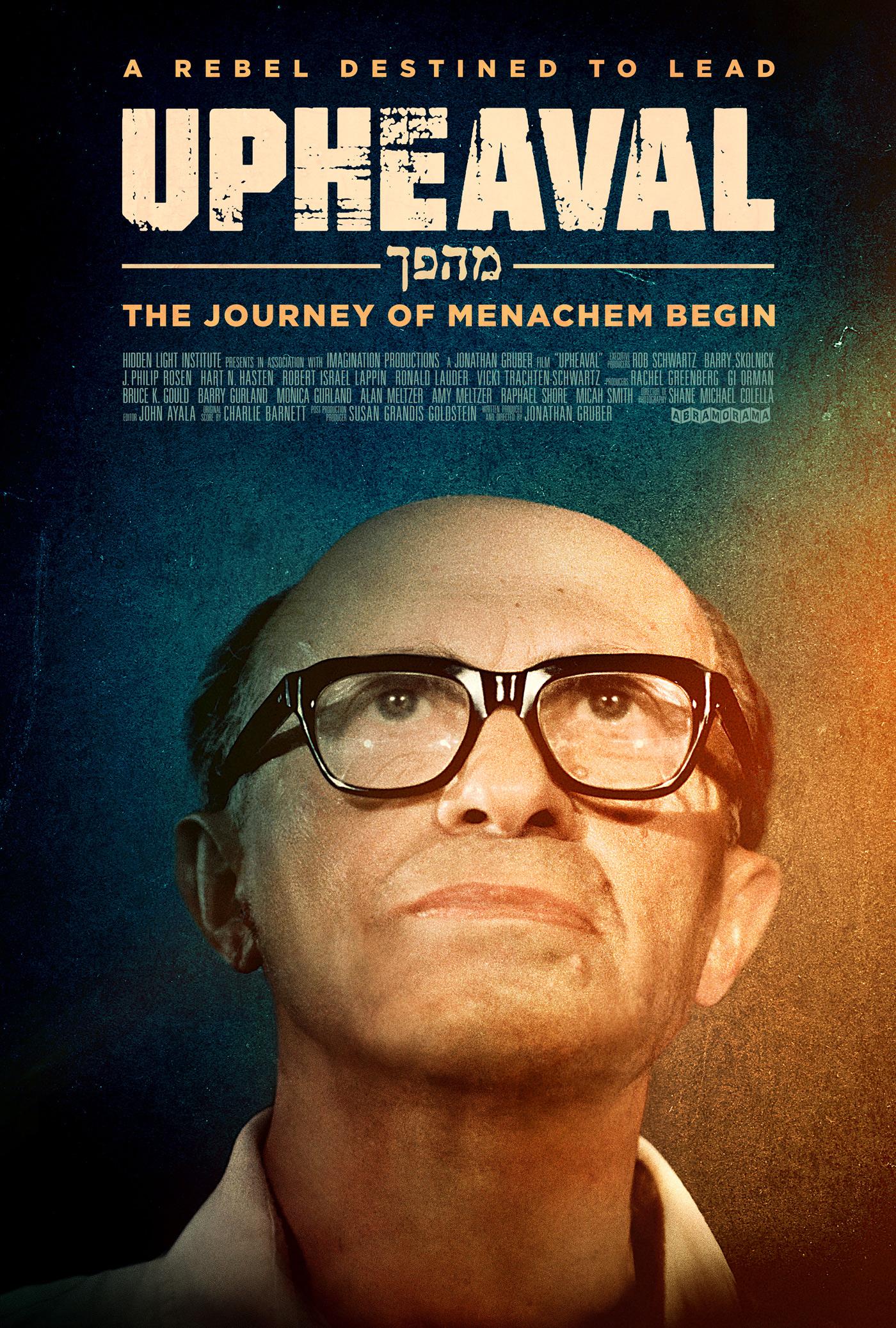 Upheaval: The Journey of Menachem Begin Poster
