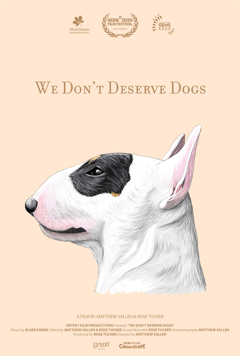 We Don't Deserve Dogs Poster