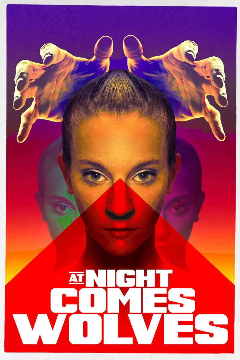 At Night Comes Wolves Poster