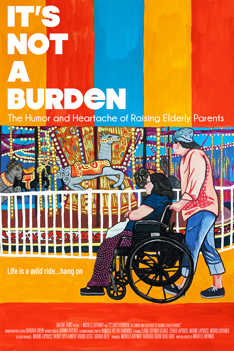It's Not a Burden: The Humor and Heartache of Raising Elderly Parents Poster