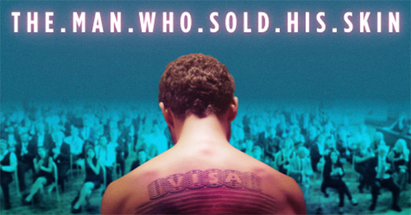 The Man Who Sold His Skin Poster