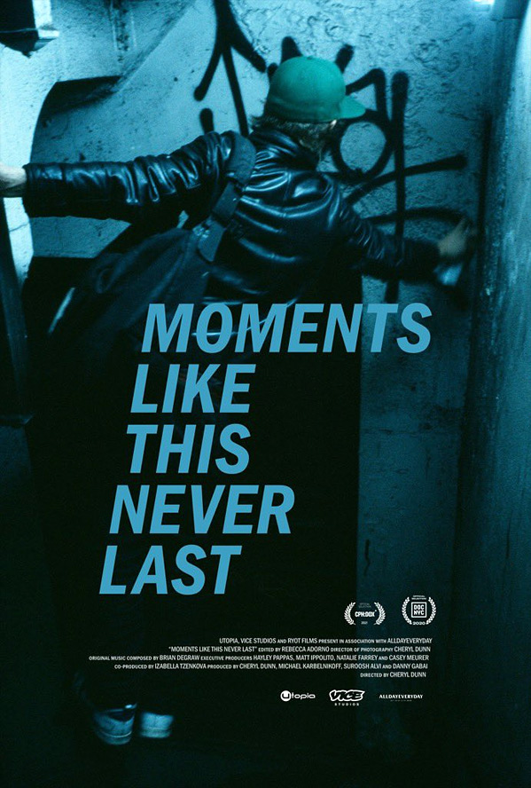 Moments Like This Never Last Poster