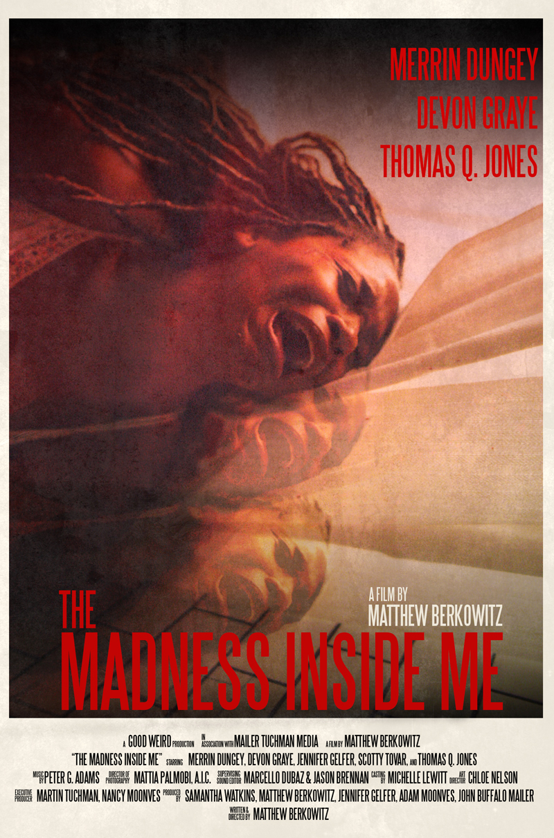 The Madness Inside Me Poster