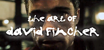 The Art of David Fincher