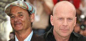 Bill Murray / Bruce Willis