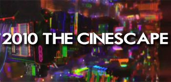 2010 The Cinescape