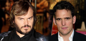 Jack Black / Matt Dillon