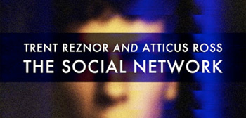 Trent Reznor's The Social Network Score