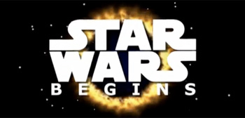 Star Wars Begins