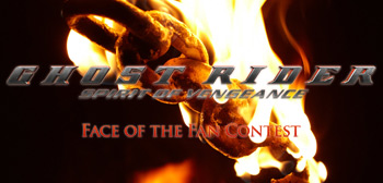 Ghost Rider Face of the Fan Contest