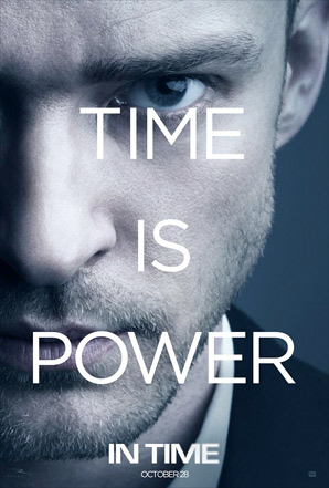 Andrew Niccol's In Time Poster - Justin Timberlake