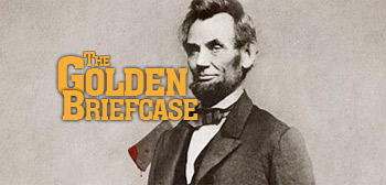 The Golden Briefcase - Abraham Lincoln