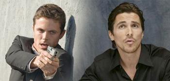 Casey Affleck / Christian Bale