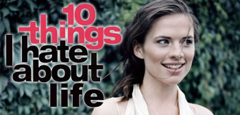 10 Things I Hate About Life / Hayley Atwell