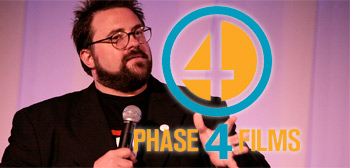 Kevin Smith / Phase 4 Films