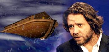 Noah's Ark / Russell Crowe