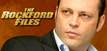 Vince Vaughn / Rockford Files