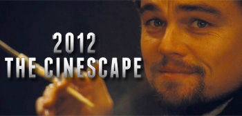 2012: The Cinescape
