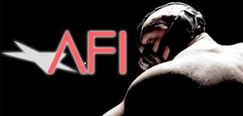 AFI/ Dark Knight Rises