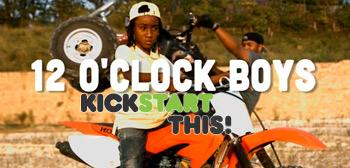 12 O'Clock Boys Kickstart This