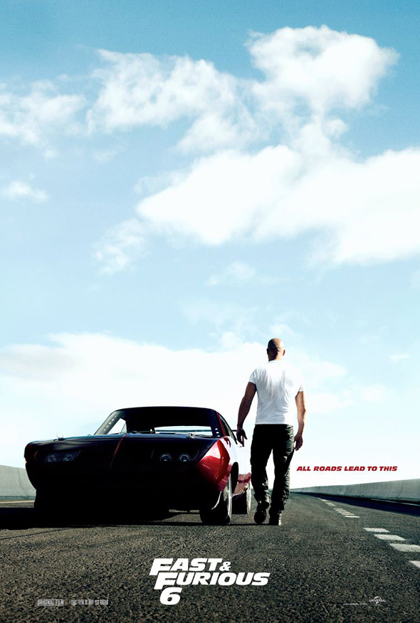 Fast & Furious 6 Teaser Poster - All roads lead to this