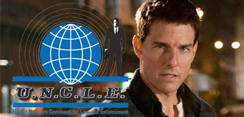 The Man from U.N.C.L.E. / Tom Cruise
