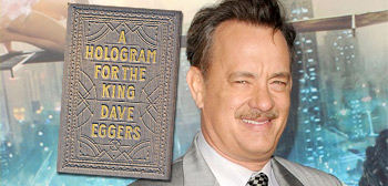 Tom Hanks / Hologram For the King