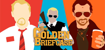 The Golden Briefcase - Cornetto Trilogy