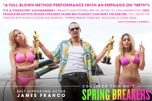 Spring Breakers James Franco For Your Consideration