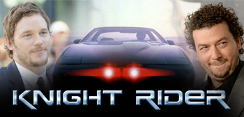 Chris Pratt / Knight Rider / Danny McBride