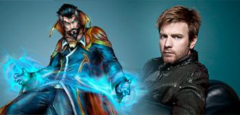 Doctor Strange / Ewan McGregor
