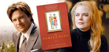 Jason Bateman / Family Fang / Nicole Kidman
