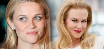 Reese Witherspoon / Nicole Kidman