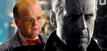 Toby Jones / Bruce Willis