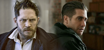 Tom Hardy / Jake Gyllenhaal