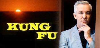 Baz Luhrmann / Kung Fu