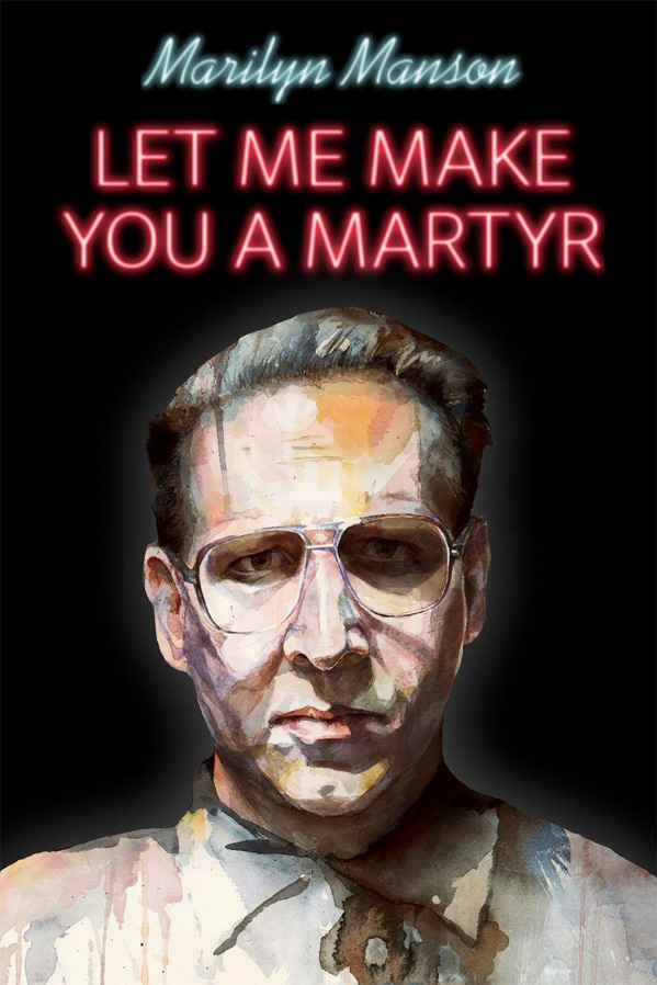 Let Me Make You a Martyr Poster