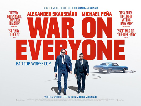 War on Everyone Quad Poster